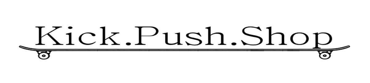 Kick Push Shop