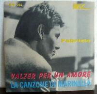 """FABRIZIO ( DE ANDRE' ) LA CANZONE DI MARINELLA  7"""" VALZER PER UN AMORE KARIM '64"""