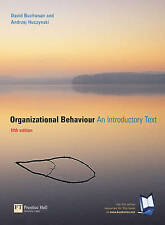 Organizational Behaviour: An Introductory Text, Fifth Edition