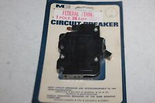 FEDERAL (THIN) 1 POLE 30 AMP CIRCUIT BREAKER CAT NO.301 MADISON EQUIPMENT CO.