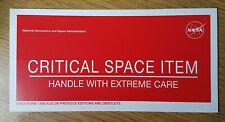 Critical Space Item Vinyl Small Official NASA Label from 2006 8 x 4 inches