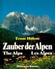 THE ALPS, ZAUBER DER ALPEN, HOHNE, NEW 200 PAGE 1985 HARDBOUND BOOK IN ENGLISH