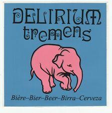DELIRIUM TREMENS   bière Beer Bier Autocollant Sticker Aufkleber