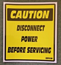 """Safety Decal Disconect Power Before Servicing - 10"""" x 8.75"""" lot of 3 Free Ship"""
