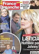 FRANCE DIMANCHE N°3612 20/11/2015  HALLYDAY/ CHAZAL/ DELPECH/ SARDOU/ CLAVIER