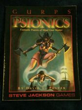 GURPS Psionics : Fantastic Powers of Mind over Matter by David L. Pulver...