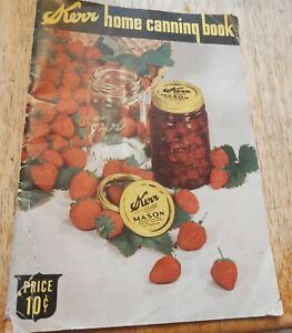 Vintage 1944 Kerr Home Canning Book For Successful Home Canning World War II Era