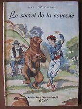 LE SECRET DE LA CAVERNE  album Cinématique n° 25
