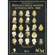 Libro.Manuale Monete di Napoli 1674-1860 di Pietro Magliocca 2018