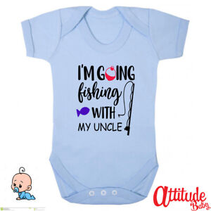 Funny Baby Grows-Printed-I'm Going Fishing With My Uncle-Novelty Funny Baby Grow