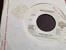 George Benson Being With You & Lady Love Me One More Time 45 RPM