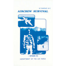 Aircrew Survival Department Of The Air Force Pamphlet 64-5 September 1985 New
