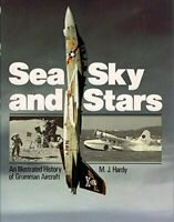 Sea, Sky and Stars: Illustrated History of Grum... by Hardy, Michael J. Hardback