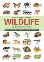 Wildlife of Southern Africa: A Field Guide to the Animals and Plants of the Regi