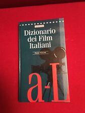 DIZIONARIO DEI FILM ITALIANI - Primo volume A-L. A cura di Paolo Mereghetti