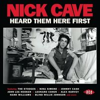 NICK CAVE HEARD THEM HERE FIRST  CD NEW