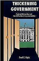 Thickening Government by Paul Charles Light (1995, Hardcover)