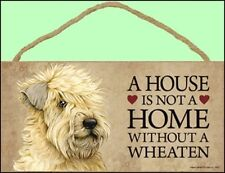 """A House is not a Home Without a Wheaten 10"""" x 5"""" Wooden Dog Sign"""