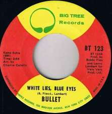 "Bullet - White Lies, Blue Eyes (7"", Single) Vinyl Schallplatte - 15601"