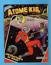 ►ATOME KID N°19 - LES HABITANTS DE MARS - 1958 - ARTIMA