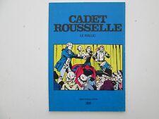 CADET ROUSSELLE EO1979 TBE/TTBE LE RALLIC EDITION ORIGINALE