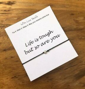 Life Is Tough, Wish String, Motivational Quote, Lockdown Gift, Wish Bracelet