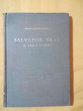 Salvador Brau Su vida y Su obra - Arturo Cordova Landron - 1968