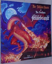 Tolkien Years of the Brothers Hildebrandt, G. Hildebrandt 1 of 50 Signed Copies