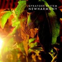 Gyratory System - New Harmony [New & Sealed] Digipack CD
