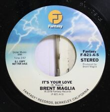 Rock Promo 45 Brent Maglia - It'S Your Love / It'S Your Love On Fantasy