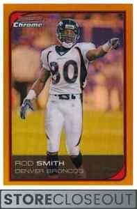 2006 Bowman Chrome #217 Rod Smith Refractor /50 Denver Broncos