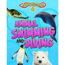 Animal Swimming and Diving (Animalympics),Thomas, Isabel,New Book mon0000113395