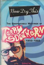 "TERRY ""CANDY"" SOUTHERN'S BEATNIK PROSE - ""NOW DIG THIS"" -  GROVE PRESS HB (2001)"