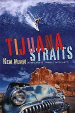 SIGNED COPY-LIMITED EDITION-Tijuana Straits by Kem Nunn HB