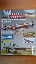 WING MASTERS N° 8 / AVIATION - MAQUETTES - HISTOIRE - GUERRES - 1939-1945