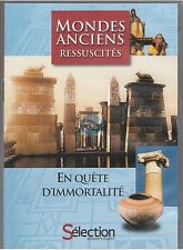 DVD MONDES ANCIENS RESSUSCITES documentaire EN QUETE D'IMMORTALITE