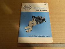 MANUALE USO MANUT. ORIGINALE 1967 VOLVO PENTA 150 B 200 AQUAMATIC SPEEDBOAT