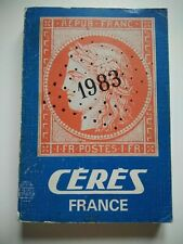 Livre catalogue timbres poste 1983 CERES France Roger Calves philatélie