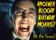Horror of  Dracula Chrisopher Lee Happy Birthday PERSONALISED spoof art Card