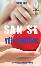 San Se Yeu Thuong : Ban in Nam 2017 by Nguyen Nguyen Minh (2017, Paperback)