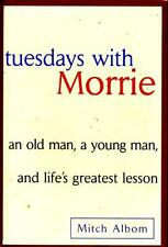 BOOK Mitch Albom Philosophy Death Dying TUESDAYS WITH MORRIE