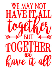We May Not Have It All Together Wall Art Home Decor/Wall decals