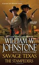 The Stampeders (Savage Texas) by William W. Johnstone, J. A. Johnstone