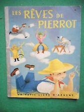 LES REVES DE PIERROT P LYNN CH CLEMENT PETIT LIVRE D'ARGENT 43 DEUX COQS D'OR