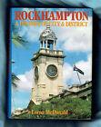 #OO. AUSTRALIAN HISTORY BOOK - ROCKHAMPTON QLD & DISTRICT
