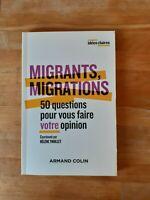 Migrants, migrations - 50 questions pour vous faire votre opinion - Armand Colin