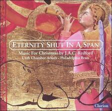 Eternity Shut in a Span: Music for Christmas - J.A.C. Redford -CD-NEW