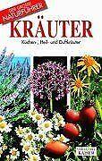 Kräuter. Küchen-, Heil- und Duftkräuter von DellaBeffa, ... | Buch | Zustand gut