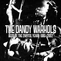 The Dandy Warhols - The Best Of The Capitol Years: 1995-2007 (NEW CD)