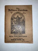 The Baltimore Catechism No. 2 by Rev. M. Philipps 1911 Antique Nineteenth Ed.